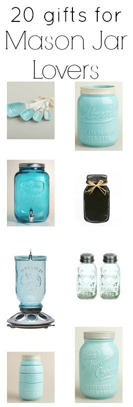 A collection of 20 gifts for mason jar lovers. Yes please, I'll take one of each!