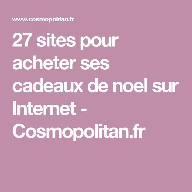 27 sites pour acheter ses cadeaux de noel sur Internet - Cosmopolitan.fr