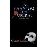 The Phantom of the Opera: The Original Novel (Mass Market Paperback)By Gaston Leroux
