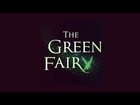 The Green Fairy teaser!!! #Fairy #Video