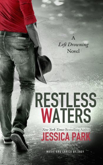 Restless Waters by Jessica Park.  Sequel to Left Drowning.  Speaking of drowning, I am currently DROWNING IN FEELINGS! I do not know how she does what she does but I do not question it.