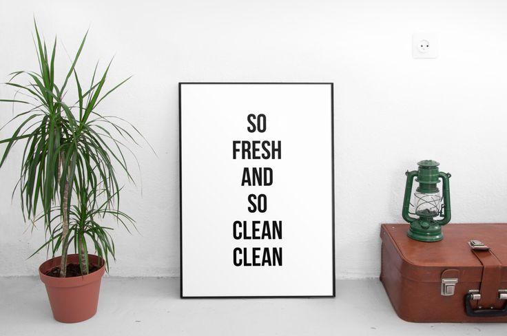 So Fresh and So Clean Clean Print, Bathroom Art, Black and White Print, Kids Bathroom, Bathroom Quote, Bathroom Printable, Laundry Room by ParadigmArt on Etsy https://www.etsy.com/listing/487483521/so-fresh-and-so-clean-clean-print