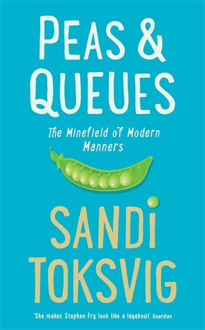 Peas & Queues by Sandi Toksvig