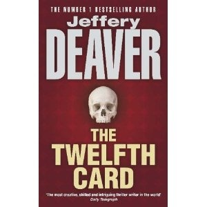 The Twelfth Card by Jeffrey Deaver - I'm still on the verge of finishing this book, and I'm always at the edge of my seat while reading every page.
