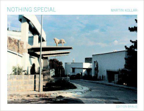 Martin Kollar: Nothing Special