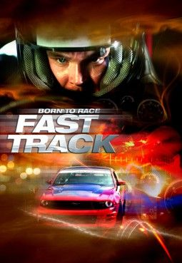Watch: Born to Race: Fast Track (2014) Full Online