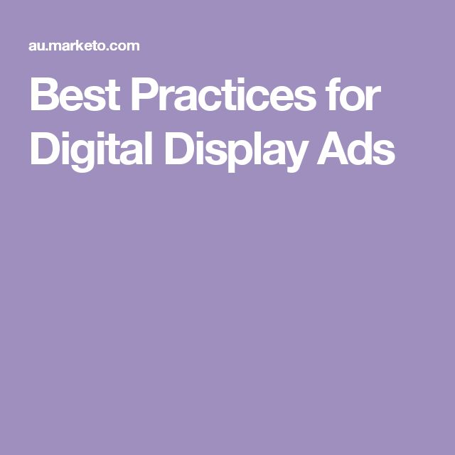Best Practices for Digital Display Ads