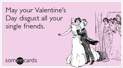 valentine someecards | ... Love Dating Funny Ecard | Valentine's Day Ecard | someecards.com