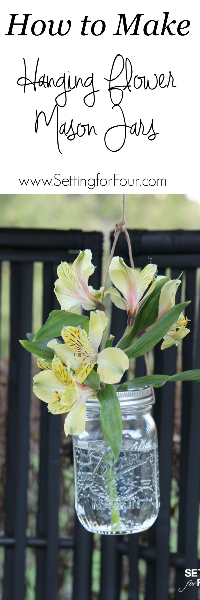 Outdoor Hanging Flower Mason Jars