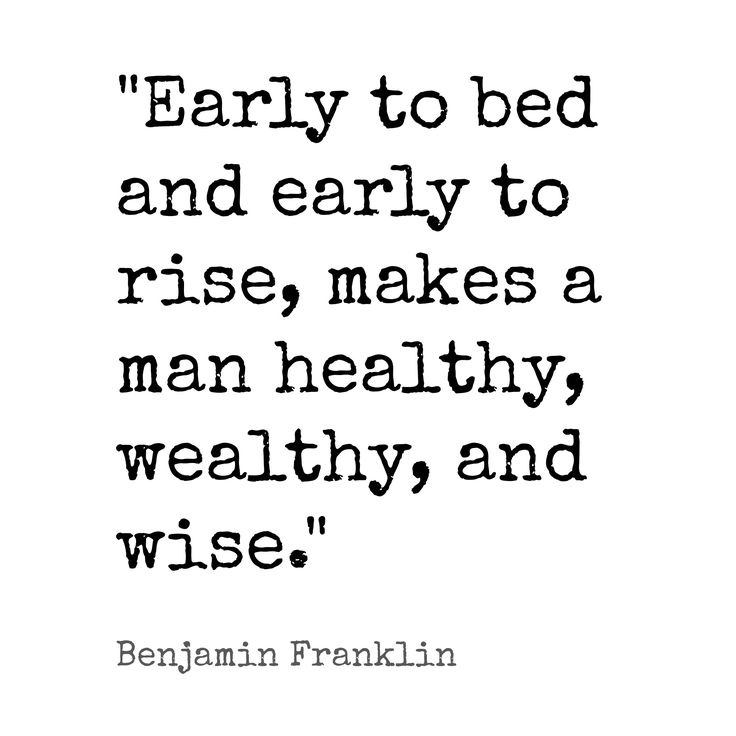 an analysis of the quoted proverbs by benjamin franklin early to rise makes a man healthy and wise 2018-3-1  the enduring world of proverbs  the american writer benjamin franklin consciously coined new  early to bed and early to rise, makes a man healthy,.