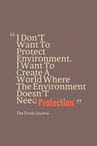 best save environment slogans ideas slogan on  72 environment quotes slogans save our beautiful earth quotes sayings
