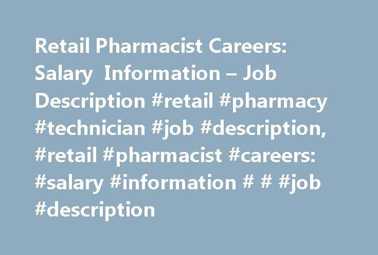 Retail Pharmacist Careers Salary Information  Job Description