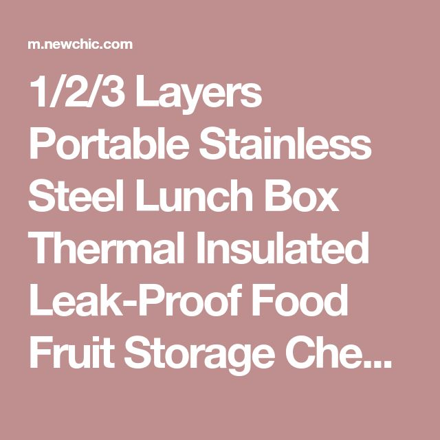 1/2/3 Layers Portable Stainless Steel Lunch Box Thermal Insulated Leak-Proof Food Fruit Storage Cheap - NewChic Mobile
