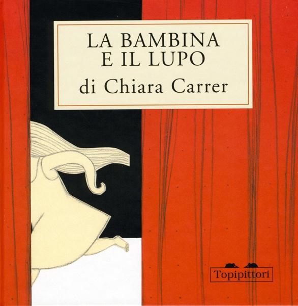 La bambina e il lupo - Chiara Carrer