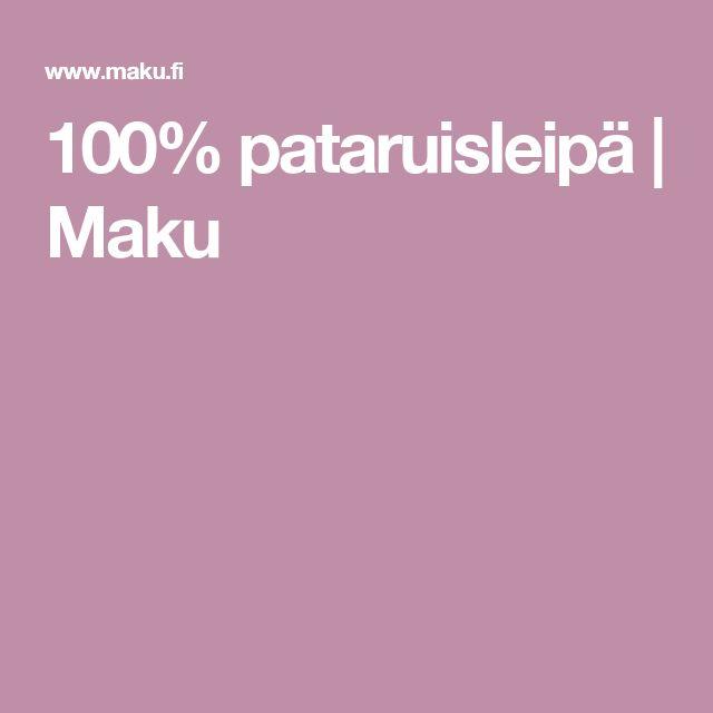 100% pataruisleipä | Maku