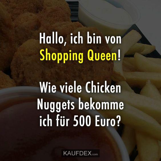 Hallo, ich bin von Shopping Queen! Wie viele Chicken Nuggets