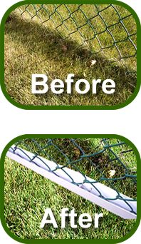 Tired of your chain link fence eating your weed eater string? Well, the Easy Trim - Fence Guard   Easy Trim Fence Guard is ideal for a well trimmed lawn, as well as dog runs, public walk ways, parks and golf course areas. Comes in Black, White and Green.