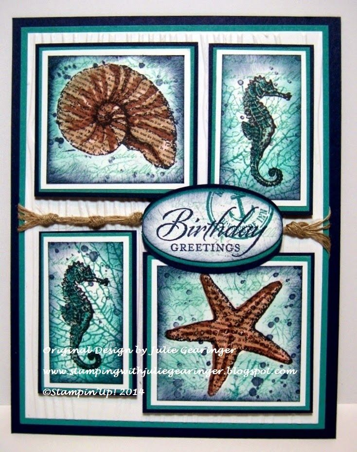 Stamping with Julie Gearinger: Stampin' Up Card created using By The Tide, By The Seashore, Gorgeous Grunge and Wetlands along with Stampin' Blendabilities :-)