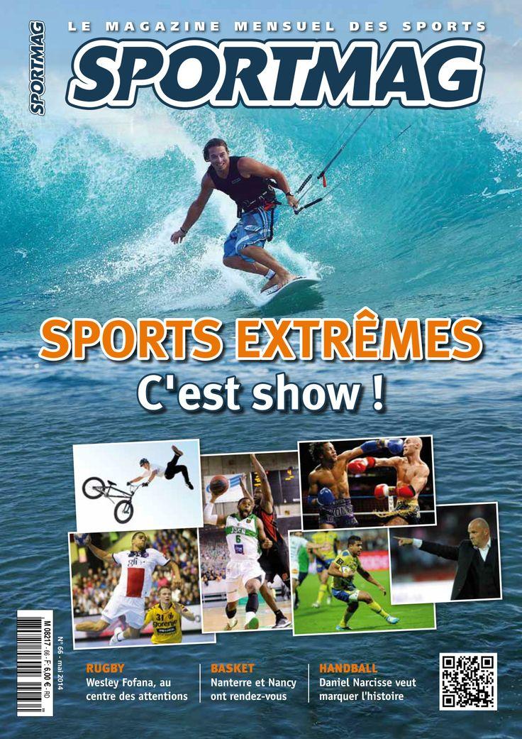 Dossier spécial sports extrêrmes mais aussi du rugby, du basket et du handball.