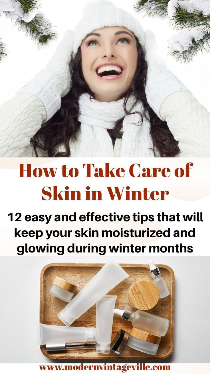 How To Take Care Of Your Skin During Winter In 2020 Winter Skin Care Winter Skin Dry Skin Care