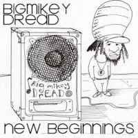 136 Bigmikeydread Reggae Radio - New Begginings - Olde Mistakes? http://bigmikeydread.podomatic.com/entry/2014-01-15T12_39_04-08_00
