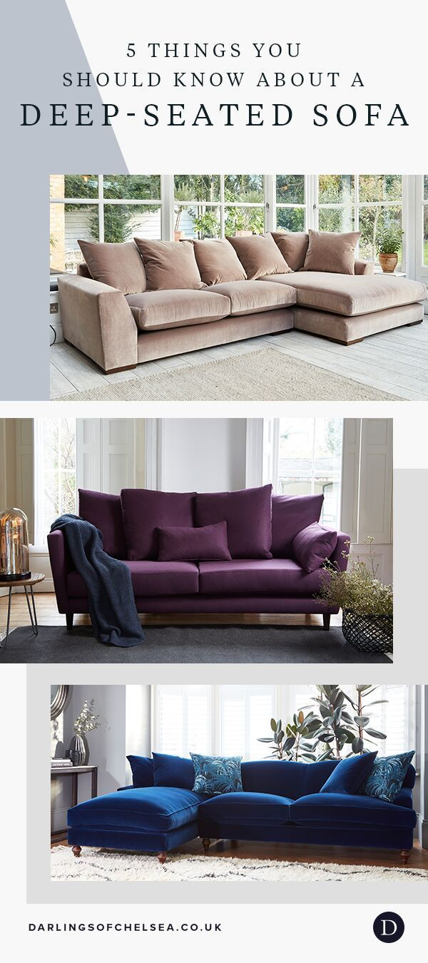 5 Things You Should Know About A Deep Seated Sofa In 2020 Deep Seated Sofa Deep Sofa Leather Corner Sofa