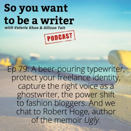 """Episode 79 of So you want to be a writer is here! Awesome! Al and I chat writers' block, ghostwriting, medieval fairs, beer-pouring typewriters, and more! Writer in Residence is Robert Hoge, author of """"Ugly""""."""