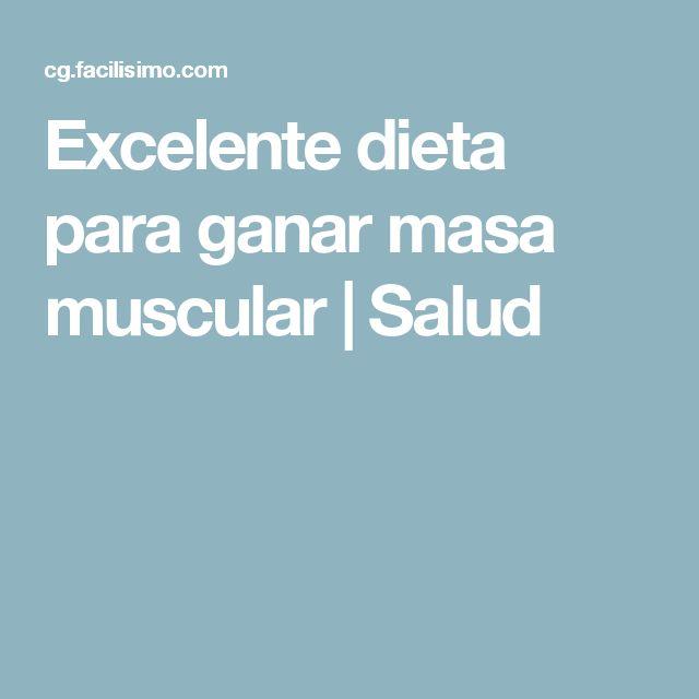 Excelente dieta para ganar masa muscular   Salud