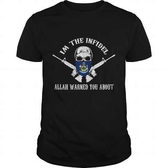 IM THE INFIDEL Maine #name #tshirts #ALLAH #gift #ideas #Popular #Everything #Videos #Shop #Animals #pets #Architecture #Art #Cars #motorcycles #Celebrities #DIY #crafts #Design #Education #Entertainment #Food #drink #Gardening #Geek #Hair #beauty #Health #fitness #History #Holidays #events #Home decor #Humor #Illustrations #posters #Kids #parenting #Men #Outdoors #Photography #Products #Quotes #Science #nature #Sports #Tattoos #Technology #Travel #Weddings #Women