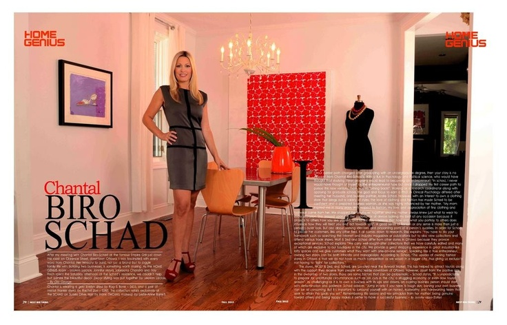 HOME GENIUS section in the Fall issue with Fashion entrepreneur, Chantal Biro-Schad at her beautiful home in downtown Ottawa.