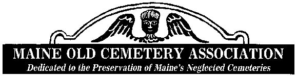 The Maine Old Cemetery Association, M.O.C.A., was founded in 1969 for the main purposes of locating old cemeteries in the state of Maine, encouraging the care and preservation of those cemeteries, and the gathering and preservation of historical information regarding these cemeteries.