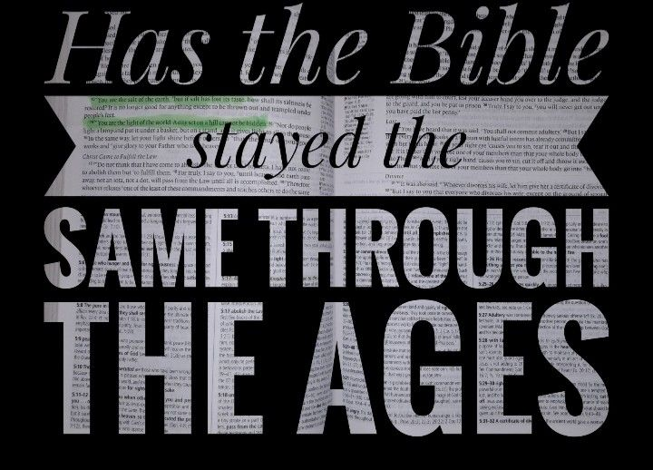 Has The Bible Stayed The Same Through The Ages Bible Wise Scripture