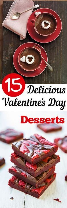 15 Delicious Valentines Day Desserts. Valentines, Valentines day ideas, Valentines gift, DIY, holiday, holiday décor, holiday gifts