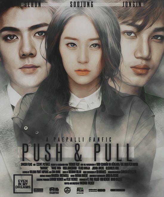 Push & Pull - krystal kai sehun kaistal sestal hunstal sekaistal - Krystal, Sehun & Kai - Asianfanfics