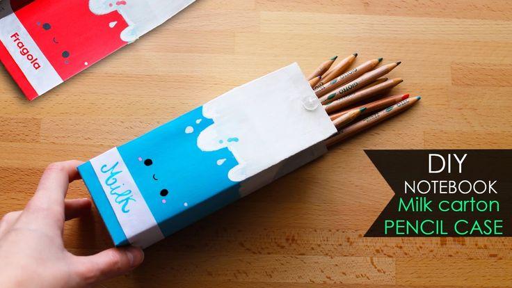 DIY Notebook  Astuccio cartone di latte | Milk carton pencil case KAWAII