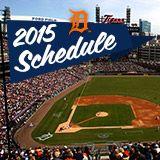 2015 Detroit Tigers Sortable Schedule | tigers.com: Schedule