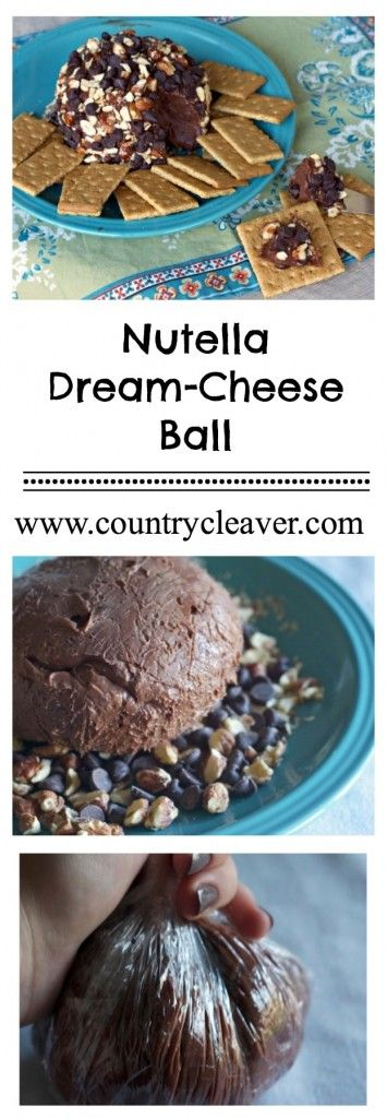 Nutella Dream-Cheese Ball - Country Cleaver