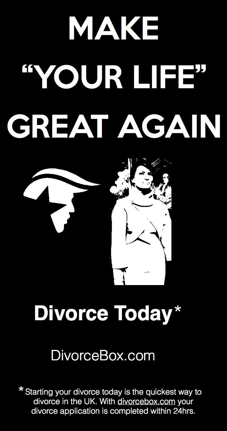 Divorce Today Quick Divorce Divorce trump Make your life great again Divorcebox