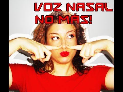 Cómo corregir la voz nasal (y bajar el tono) - YouTube
