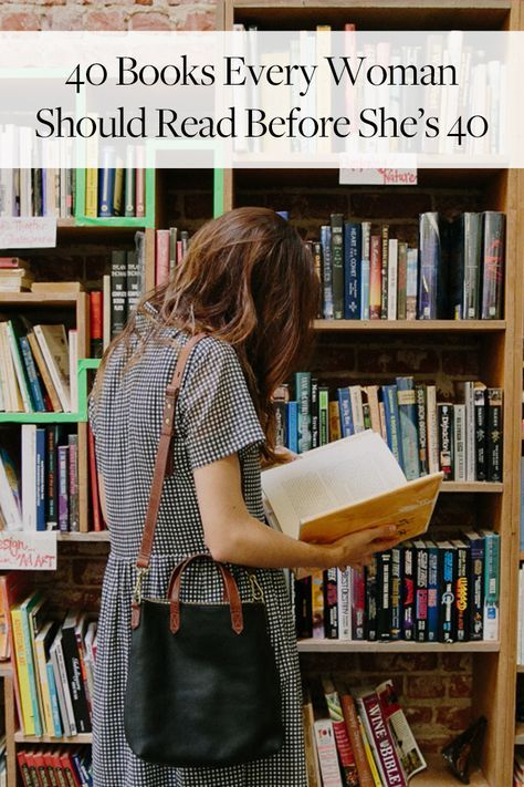 40 Books Every Woman Should Read Before She's 40  via @PureWow