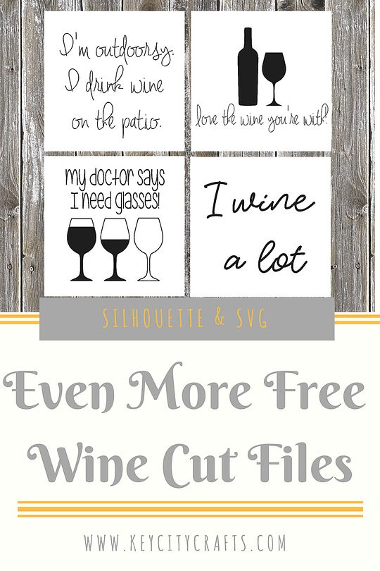 The third and final set of wine cut files! If you'd like to see how I make my coasters and download the file for the other wine sayings check out these blog po