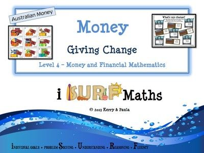 Money - Giving Change from iSURF Maths on TeachersNotebook.com -  (58 pages)  - Money - Giving Change (Australian Money) – 58 pages   At Year 4 Level our students are required to give change accurately to 5c and know that they can use calculators to check their answers. They inve
