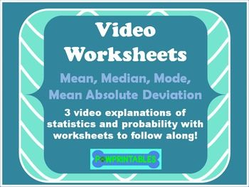 3 worksheets on mean, median, mode, range, and mean absolute deviation linked to video explanations!