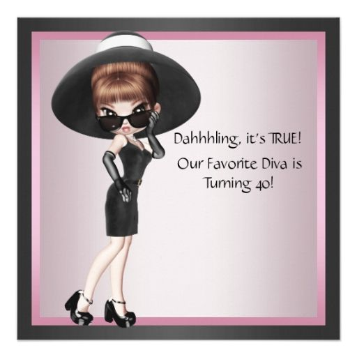 Fun Favorite Diva Womans Pink Black 40th Birthday Announcement