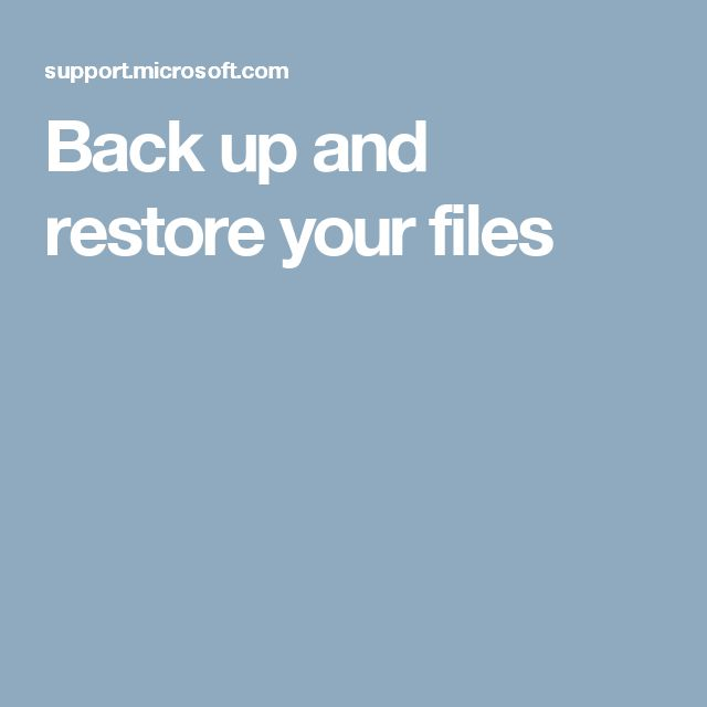 Back up and restore your files