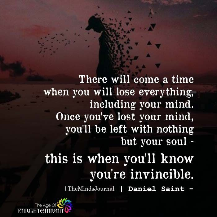 There Will Come Time When You Will Lose Everything Losing Everything Quotes Life Quotes Funny Quotes