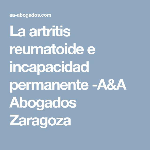 La artritis reumatoide e incapacidad permanente -A&A Abogados Zaragoza