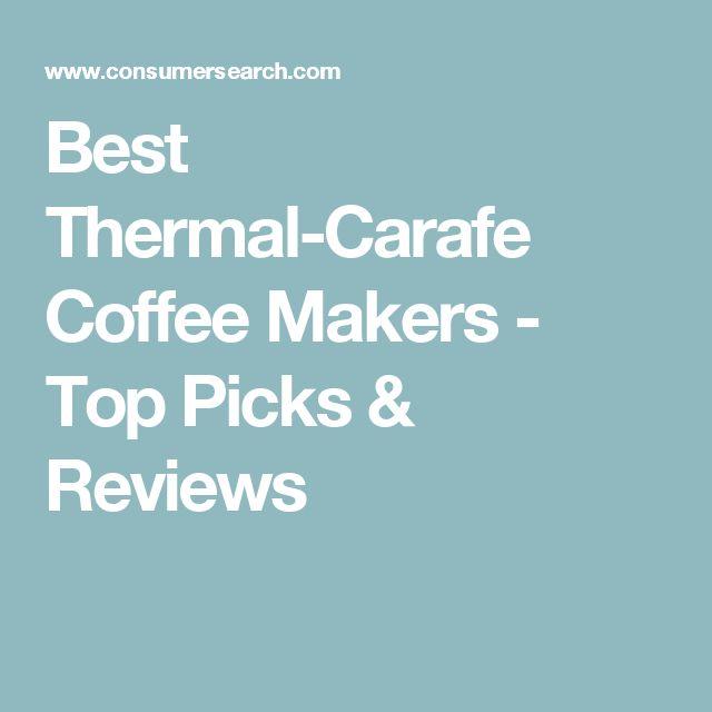 Best Thermal-Carafe Coffee Makers - Top Picks & Reviews