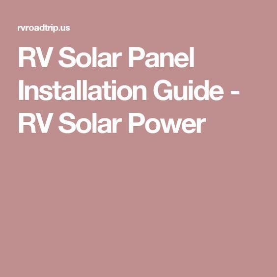 RV Solar Panel Installation Guide - RV Solar Power