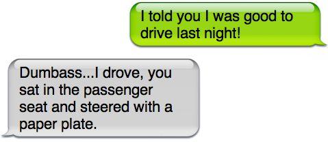 I was good to drive last night
